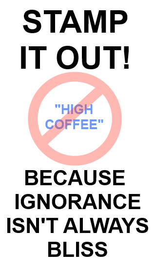 No High Coffee